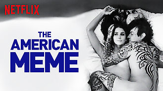The American Meme (2018) on Netflix in Canada