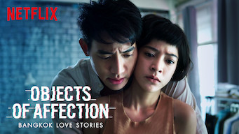 Bangkok Love Stories: Objects of Affection: Season 1