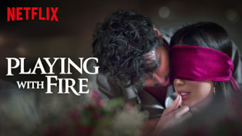 Is Playing With Fire Season 1 2019 On Netflix Netherlands