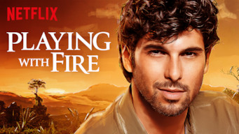 Is Playing With Fire Season 1 2019 On Netflix Usa