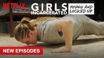 Is Girls Incarcerated: Season 2 (2019) on Netflix Italy
