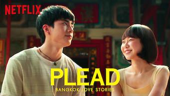 Bangkok Love Stories: Plead: Season 1